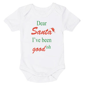 Dear Santa I've Been Goodish | Christmas | Short Sleeve Baby Vest Bodysuit