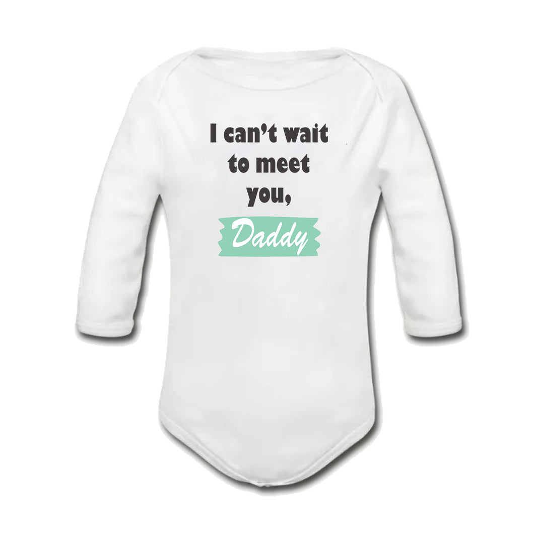 I Can't Wait to Meet You Daddy Baby Onesie | Vest | Bodysuit
