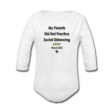 Load image into Gallery viewer, My Parents Did Not Practice Social Distancing Baby Onesie | Vest | Bodysuit