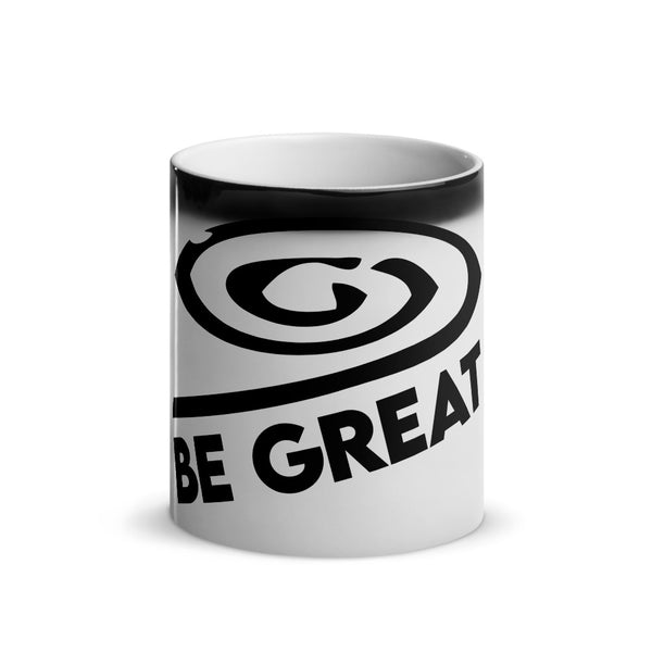 Glossy Be Great Magic Mug