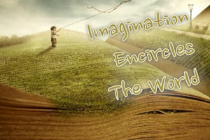 Imagination Encircles the World