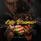 Late Bloomer CD Pre-Order - John Keenan Music
