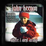 John Keenan Where I Went Wrong DVD