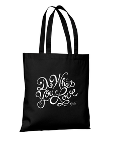 """Do What You Love"" Tote"