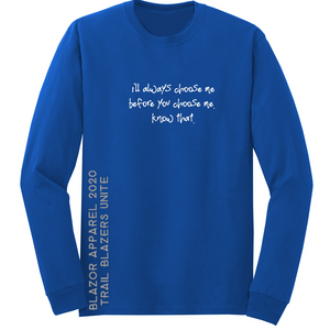 """Chose Me"" Long-sleeve T-shirt"