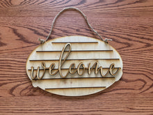 "Load image into Gallery viewer, ""Welcome"" Wood Sign"