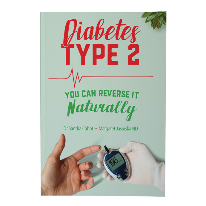 Diabetes Type 2: You Can Reverse It Naturally by Dr Sandra Cabot & Margaret Jasinska