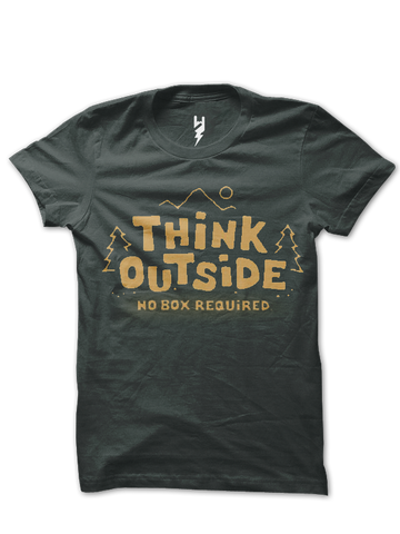 Think Outside No Box Required, This weekend get outside and refresh yourself.