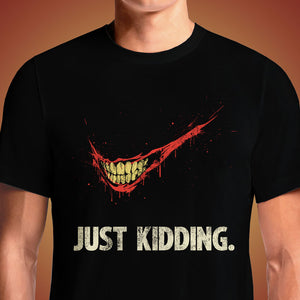 The Joker Just kidding – Just do it T shirt. Show everyone that you are a fan of Joker with this Nike logo and slogan parody t-shirt. Buy Retired Troublemaker Shirt Just Kidding Prankster Joker Tee. Just Kidding - DC Comics Joker T-Shirt T Shirts India