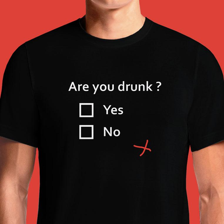 Drunk T-Shirt Sayings Shirt Slogans Quotes T Shirts India Funny I'm 2 Drunk Stoned And Dizzy Avoid Hangovers Stay Drunk Bacon God Firetrap Merry Pizza Forever