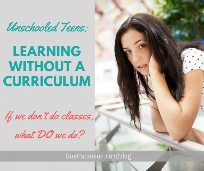 Unschooled Teens: Learning Without A Curriculum