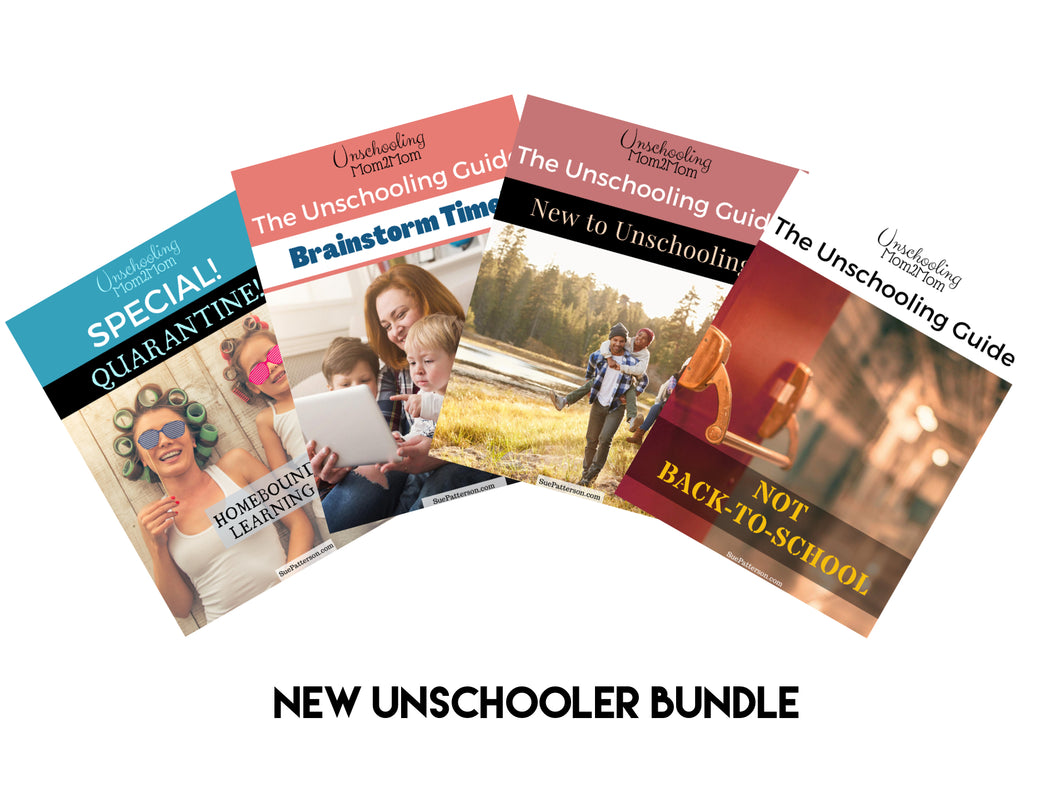 The Unschooling Guide: New to Unschooling Bundle (Buy 4 Get 1 Free)