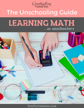 Load image into Gallery viewer, The Unschooling Guide - Learning Math