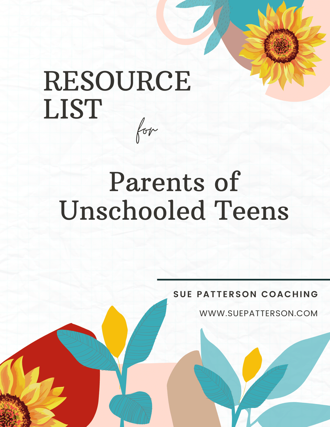 Resource Guide: Parents of Unschooled Teens
