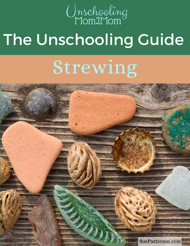 The Unschooling Guide: Strewing