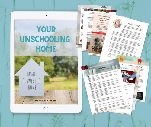 Your Unschooling Home