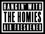 Hangin With The Homies air freshener logo