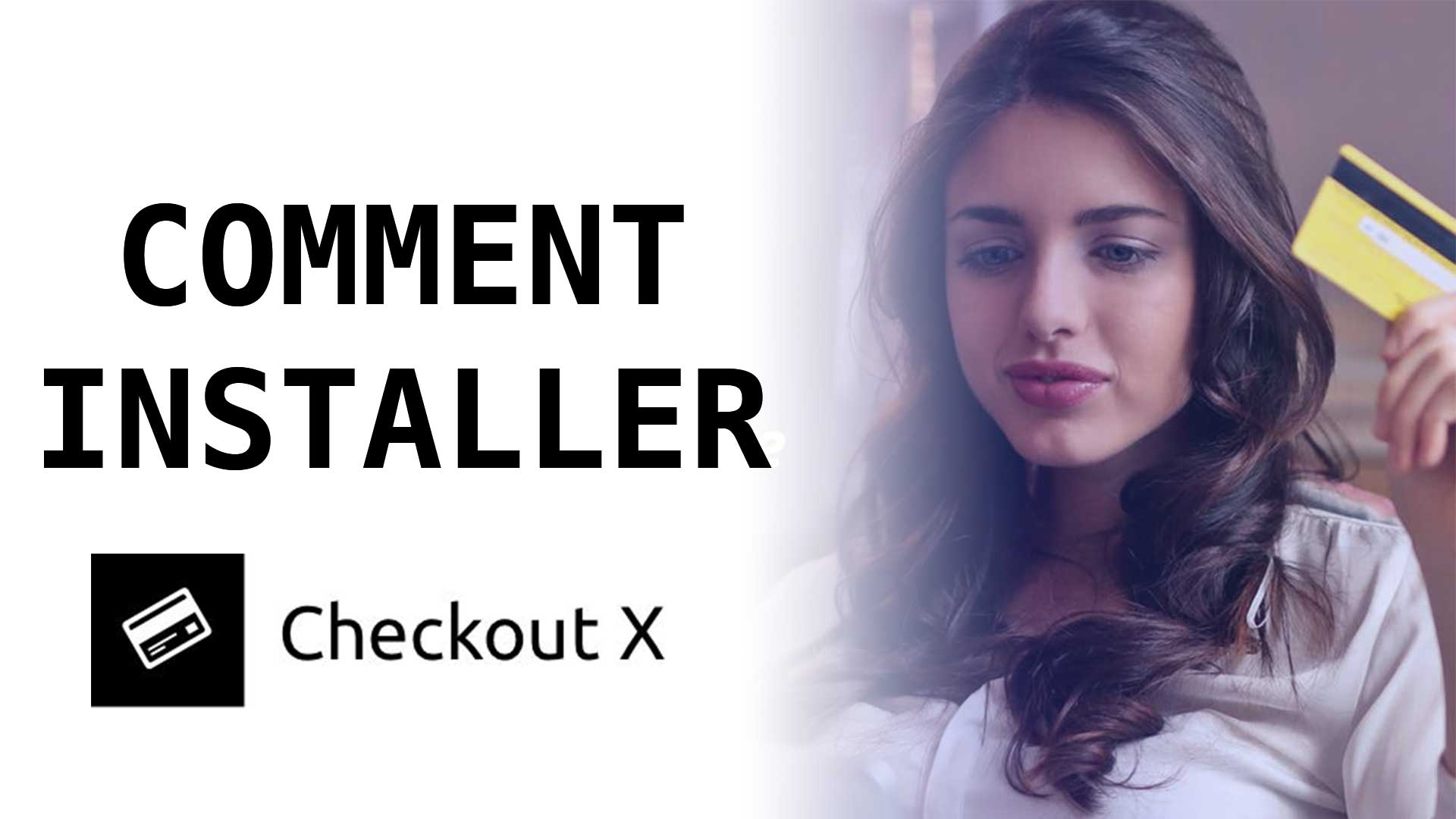 Comment Installer Checkout X