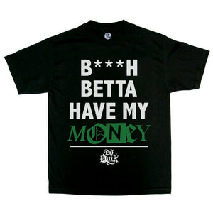 "DJ Quik ""Betta Have My Money"" Tee Black"