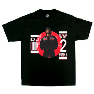 "DJ Quik ""Way 2 Funky"" Tee Black"