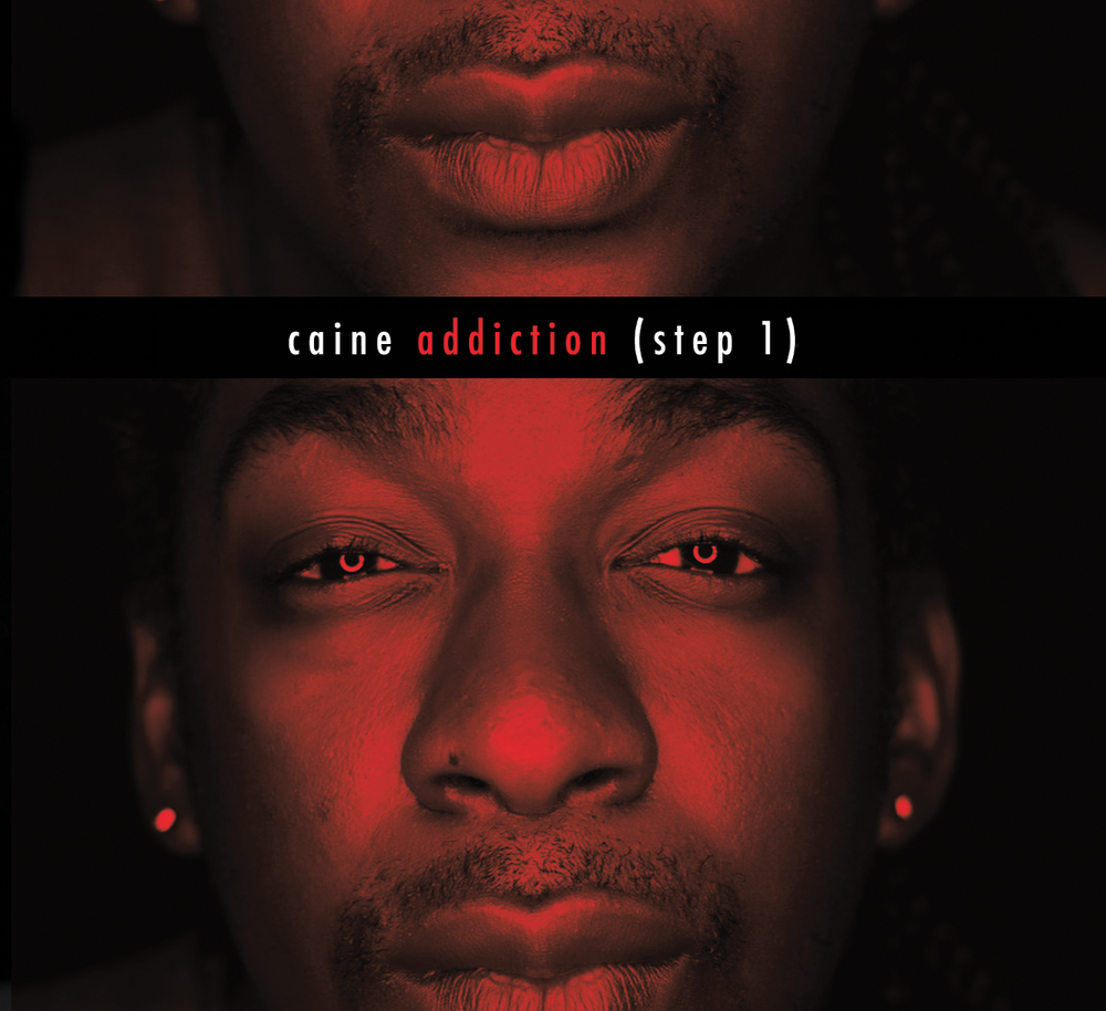 Caine - Addiction (Step 1)