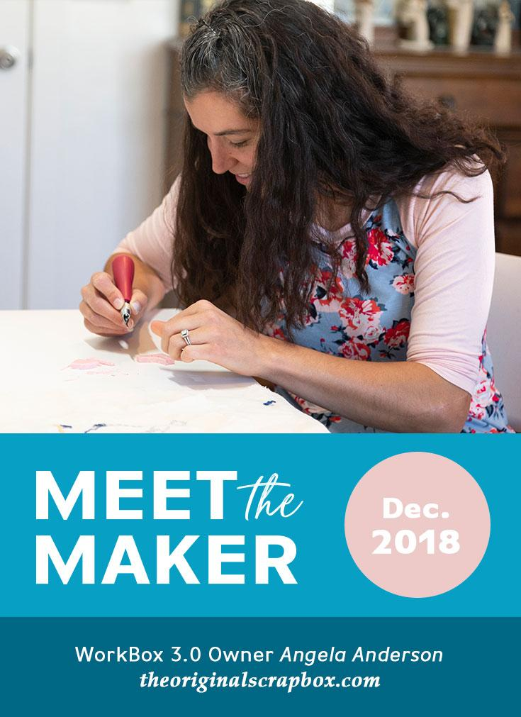 Meet The Maker: Angela Anderson