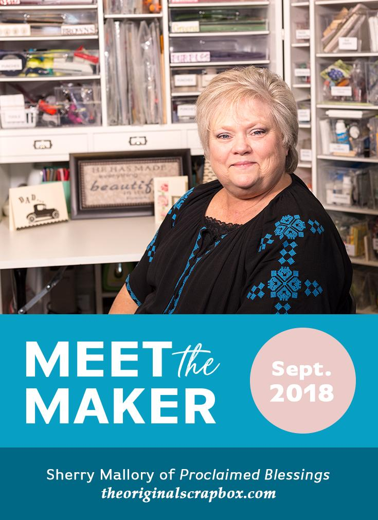 Meet The Maker: Sherry Mallory of Proclaimed Blessings
