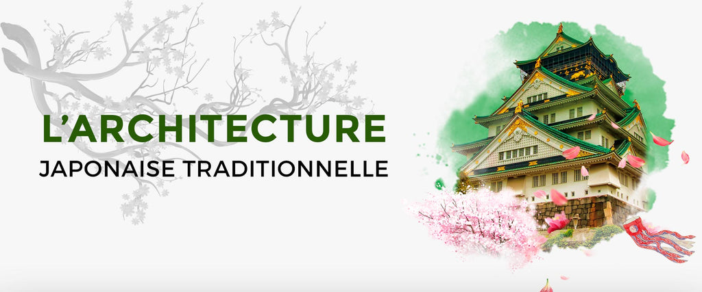 L'ARCHITECTURE JAPONAISE TRADITIONNELLE