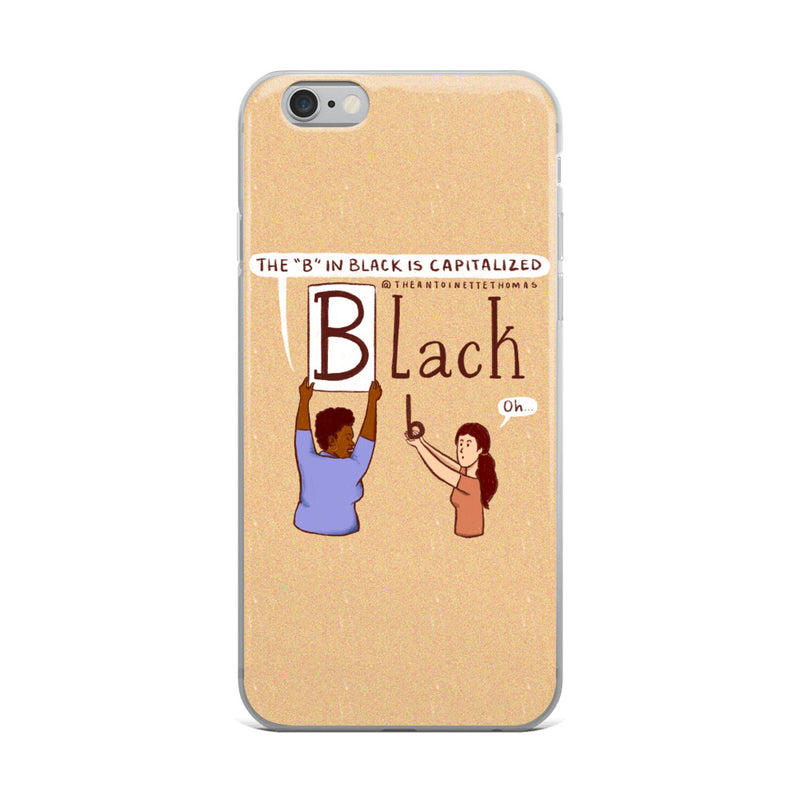 Capitalize The B iPhone Case