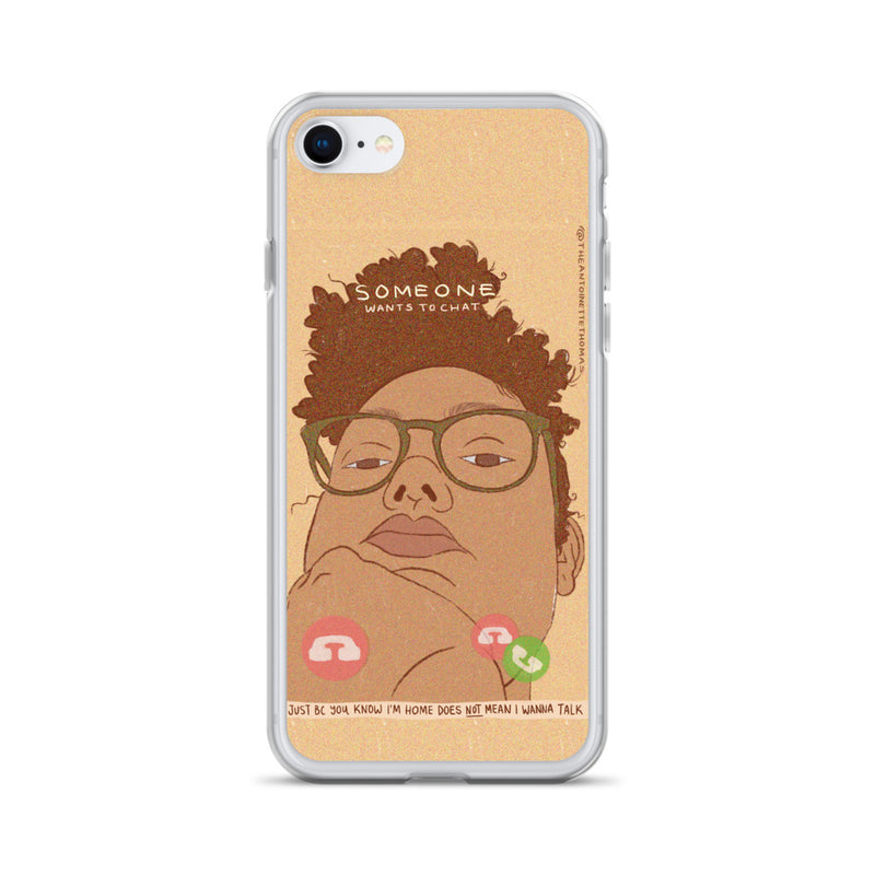 Just Because I'm Home iPhone Case