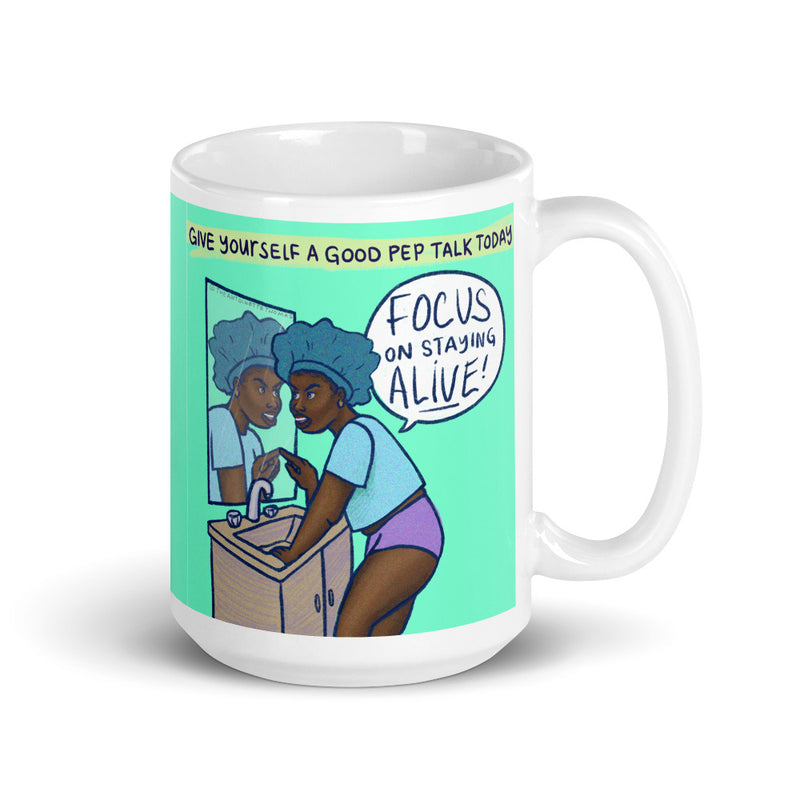 Focus On Staying Alive Mug