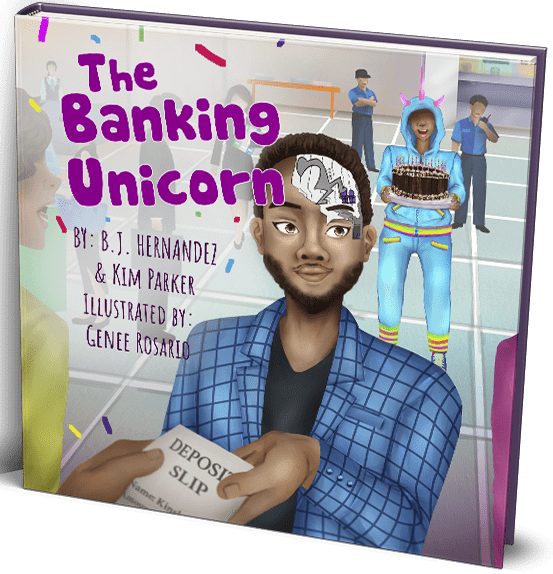 "The Banking Unicorn ""EARLY CHILDHOOD FINANCIAL LITERACY"""
