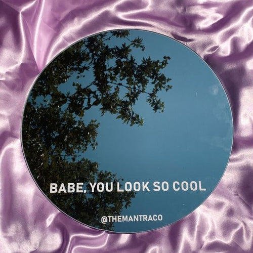 Babe, You Look So Cool Mirror Sticker