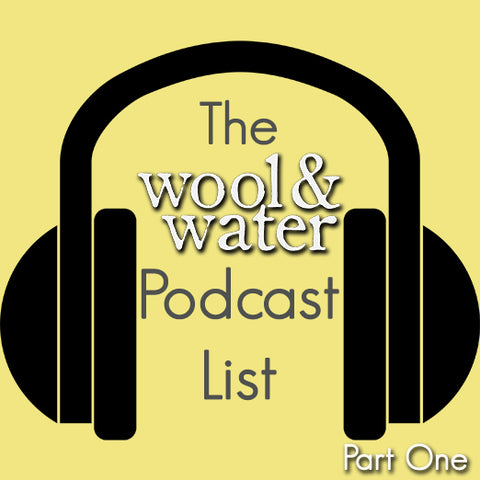 Wool & Water Podcast Love