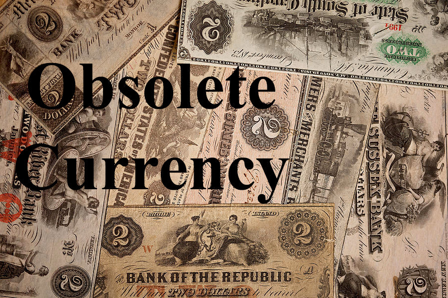 Obsolete Currency