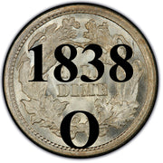 "1838-O Seated Half Dime , Type 1 ""No Stars on Obverse"""
