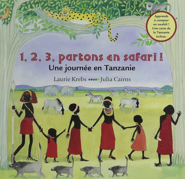 1,2,3 partons en safari - Une journée en Tanzanie by Laurie Krebs. This simple French edition is written in the passé simple.