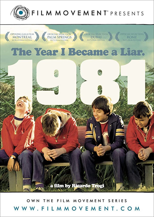 1981 - The Year I became a liar. 2009 French Canadian film by Ricardo Trogi. Cheeky, coming-of-age comedy recalls the events from his family moving when he was 11 years old.