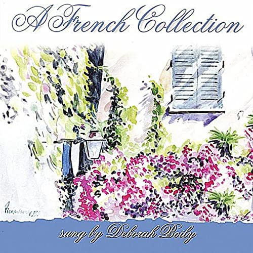 A French Collection CD by Deborah Boily. A collection of the best songs in the French popular repertoire. From Piaf and Brel to Aznavour and Montand.