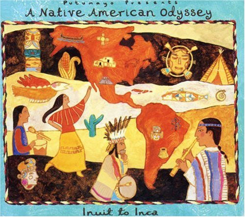 A Native American Odyssey CD - This compilation of Native American music from Putumayo features contemporary music from the indigenous peoples of the Americas, and includes artists from the Northwest Territories in Canada to the Andes in Peru and Bolivia.