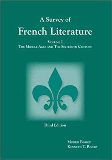 Survey of French Literature, A Volume 1
