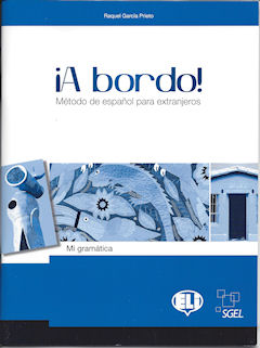 A Bordo Mi Gramática - great Spanish grammar reference to complement A Bordo 1 and 2.