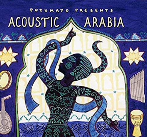 Acoustic Arabia - With Acoustic Arabia, Putumayo turns its attention to the more organic, traditional styles that are the foundation of these musical gAcoustic Arabia highlight the fundamental beauty of the music of the Middle East and North Africa.