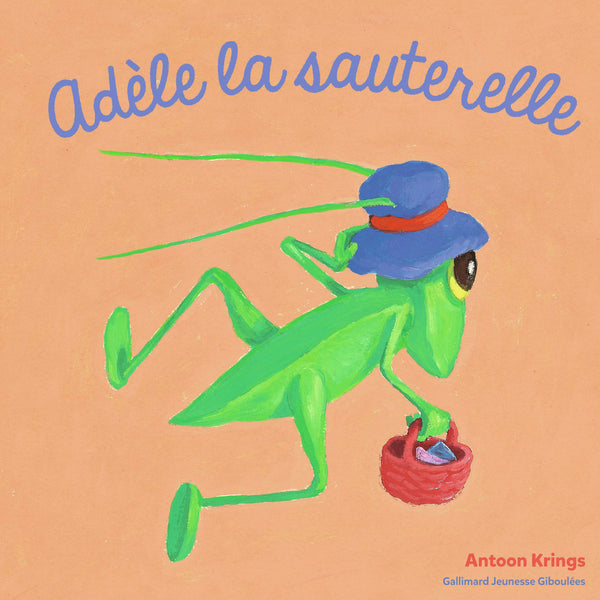 Adèle la Sauterelle - Ages 8 - 12. by Antoon Krings. Delightful story about a cute grasshopper for young children who can read more than a sentence per page in French.