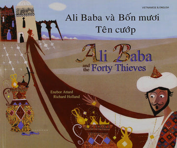 Ali Baba and the Forty Thieves - Vietnamese Edition