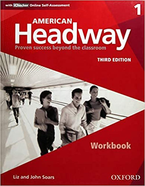 American Headway Third Edition: Level 1 Workbook With iChecker Pack  - The workbook provides extra grammatical, lexical and functional practice and extra vocabulary, pronunciation and listening exercises.
