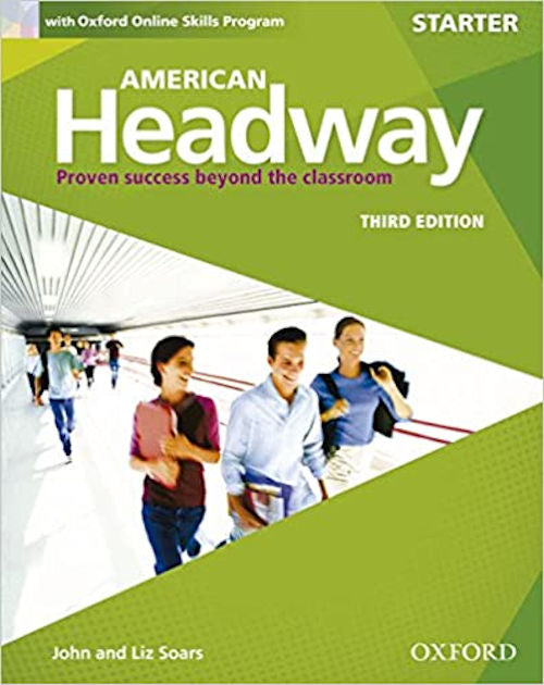 American Headway Starter Level - Student Book with online skills program. American Headway Third Edition provides a foundation course in American English for absolute beginners.
