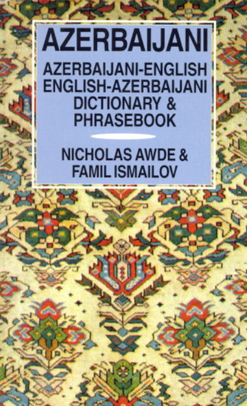 Azerbaijani-English/Azerbaijani-English Dictionary & Phrasebook