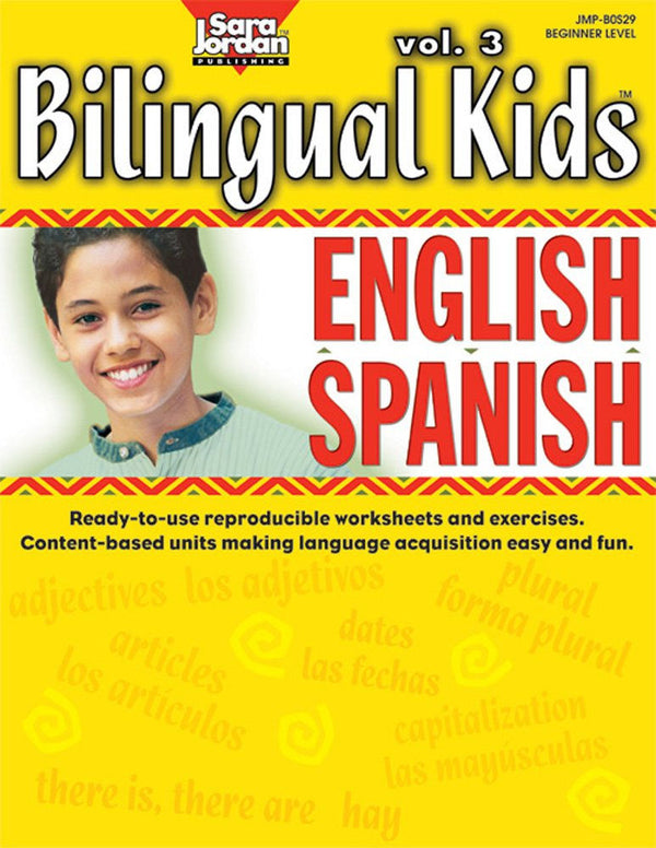 Bilingual Kids Resource Book - English-Spanish volume 3 - Reproducible, black-line, thematic lessons and exercises in Spanish, based on Bilingual Songs