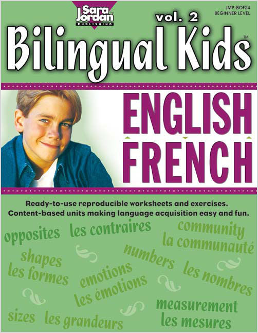 Bilingual Kids Resource Book - English-French - volume 2 - Reproducible, black-line, thematic lessons and exercises, based on Bilingual Songs
